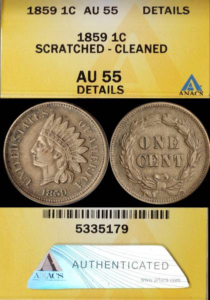 1859 Indian Head Cent AU55 Scratched Cleaned ANACS 5335179 display