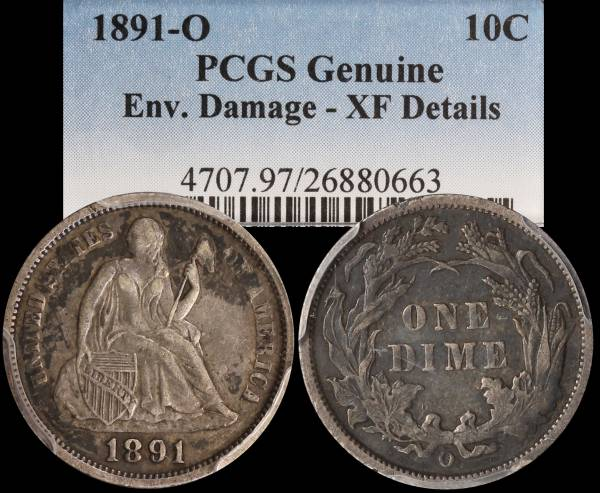 Seated Liberty Dime 1891 O PCGS Genuine Damaged XF Details 26880663