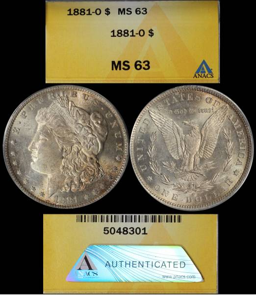 1881 O Morgan Dollar ANACS MS63 Toned 5048301 Display