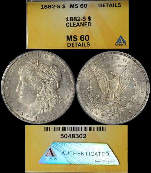 1882 S Morgan Dollar ANACS MS60 Cleaned 5048302 display