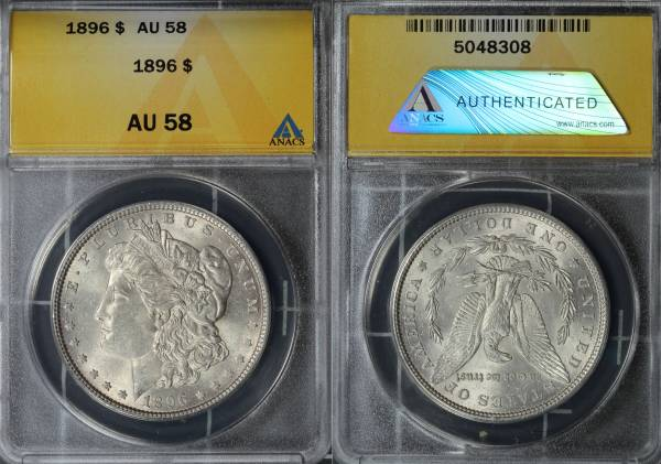 1896 P Morgan Dollar ANACS AU58 5048308 slab