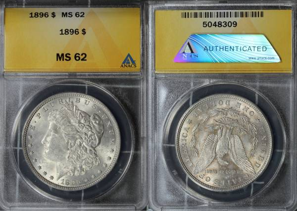 1896 P Morgan Dollar ANACS MS62 5048309 slab