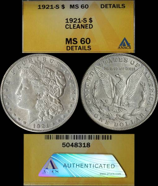 1921 S Morgan Dollar ANACS MS60 Cleaned 5048318 Display.JPG