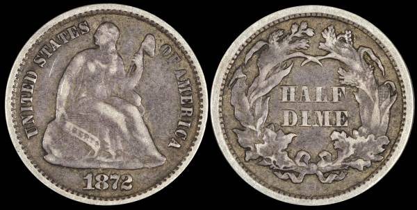1872 Seated Liberty Half Dime F12