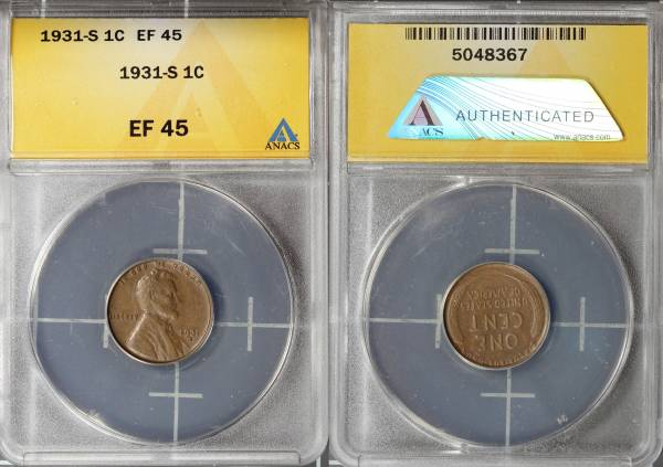 1931 S Lincoln Cent ANACS EF45 5048367 slab