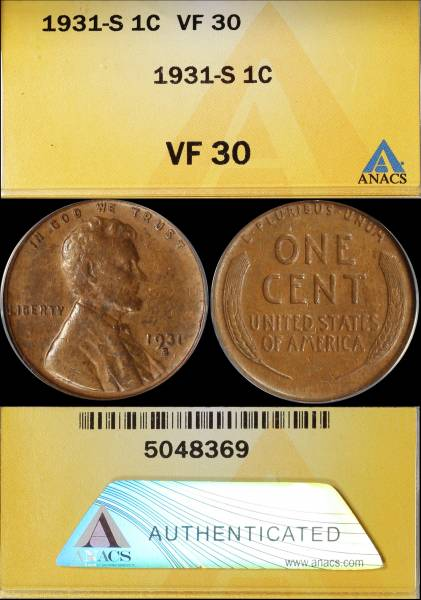 1931 S Lincoln Cent ANACS VF30 5048369 display