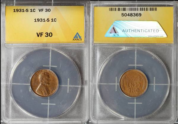 1931 S Lincoln Cent ANACS VF30 5048369 slab