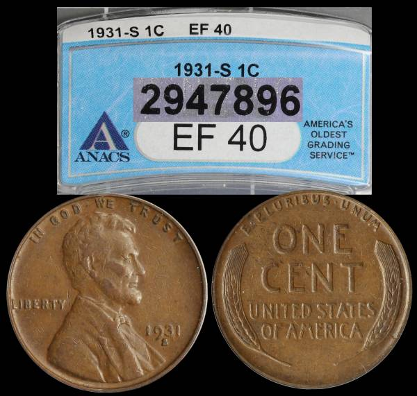 1931 S Lincoln Wheat Cent ANACS EF40 2947896 slab