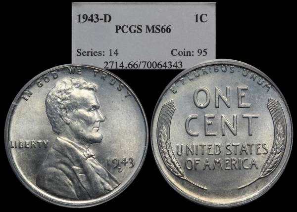 1943 D Lincoln Steel Cent PCGS MS66